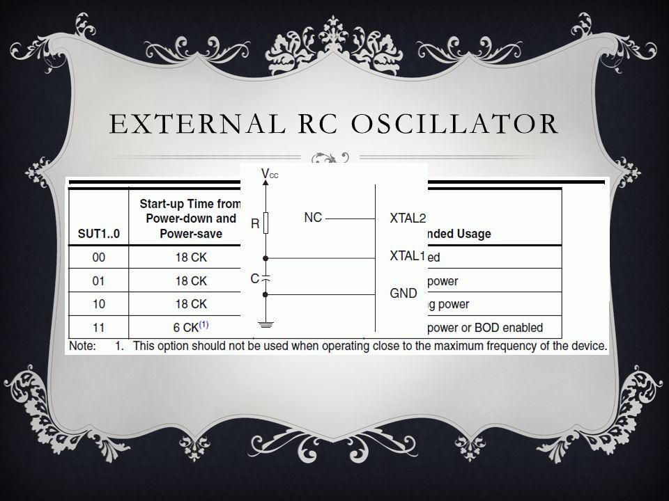 EXTERNAL RC OSCILLATOR  Nilai frekuensi di tentukan oleh f = 1/3RC  Dengan nilai C sekitar 22pF