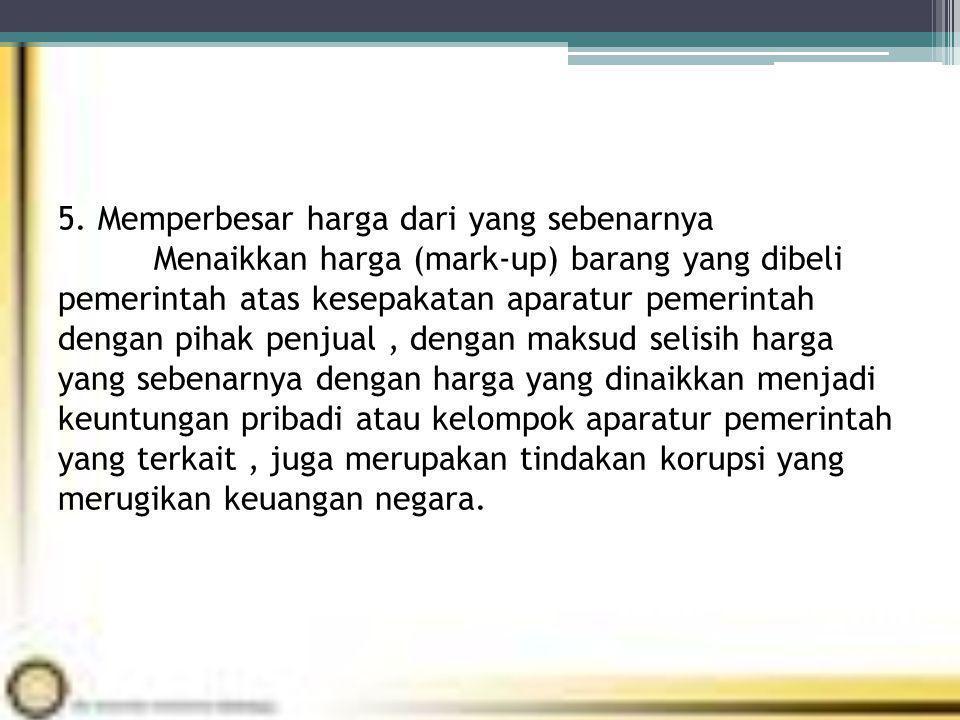 Dasar Hukum 1.Ketetapan MPR No.XI/MPR/1998 tentang penyelenggaraan negara yang bebas korupsi, kolusi dan nepotisme 2.Undang – undang No.