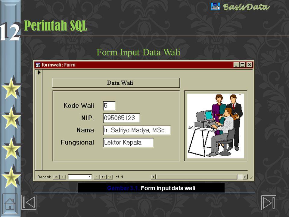 12  Menyimpan Isi Tabel COMMIT ;  Contoh: COMMIT WALI;  Menampilkan Isi Tabel SELECT FROM SELECT FROM WHERE ;  Contoh: SELECT * FROM WALI; Perintah SQL