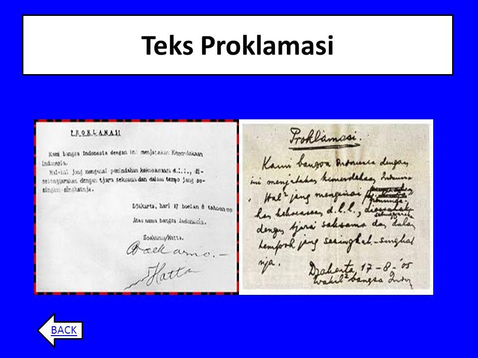 Lanjutan… Perumusan teks proklamasi sampai dengan penandatanganannya baru selesai pukul 04.00 WIB pagi hari, tanggal 17 Agustus 1945. Naskah proklamsi