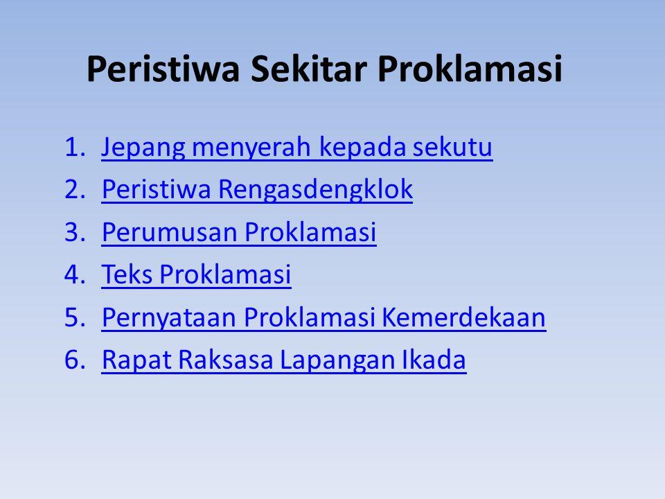 PERISTIWA SEKITAR PROKLAMASI Oleh Nur Agustiningsih