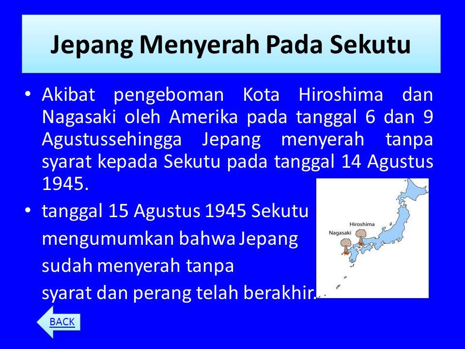 Peristiwa Sekitar Proklamasi 1.Jepang menyerah kepada sekutuJepang menyerah kepada sekutu 2.Peristiwa RengasdengklokPeristiwa Rengasdengklok 3.Perumus