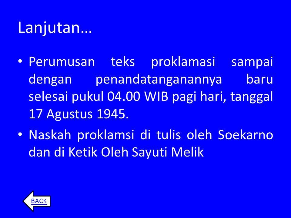 Rombongan Soekarno–Hatta sampai di Jakarta pada pukul 23.30 waktu Jawa zaman Jepang (pukul 23.00 WIB). Kemudianbersama rombongan lainnya menuju rumah