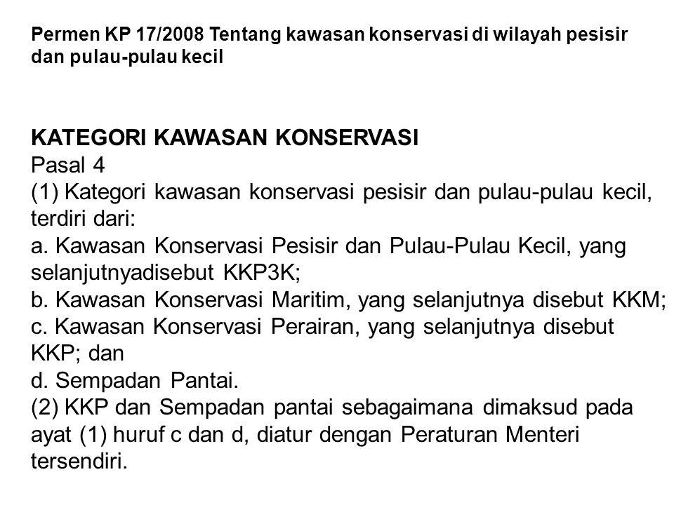 Pasal 5 Jenis KKP3K sebagaimana dimaksud dalam Pasal 4 ayat (1) huruf a, terdiri dari: a.