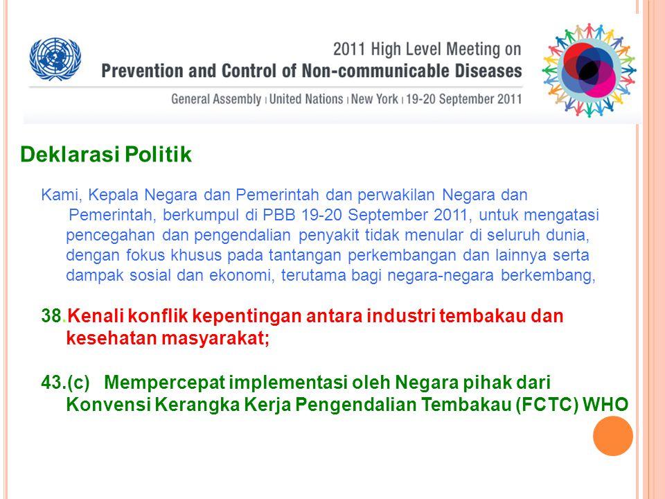 Kami, Kepala Negara dan Pemerintah dan perwakilan Negara dan Pemerintah, berkumpul di PBB 19-20 September 2011, untuk mengatasi pencegahan dan pengend