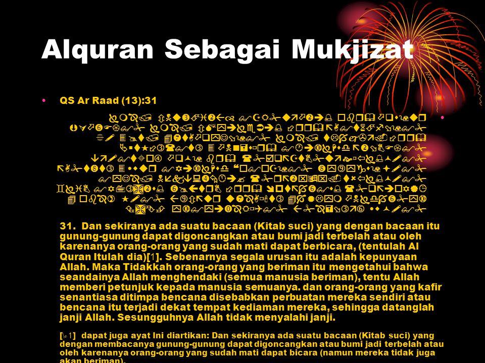 Alquran Sebagai Mukjizat QS Ar Raad (13):31              