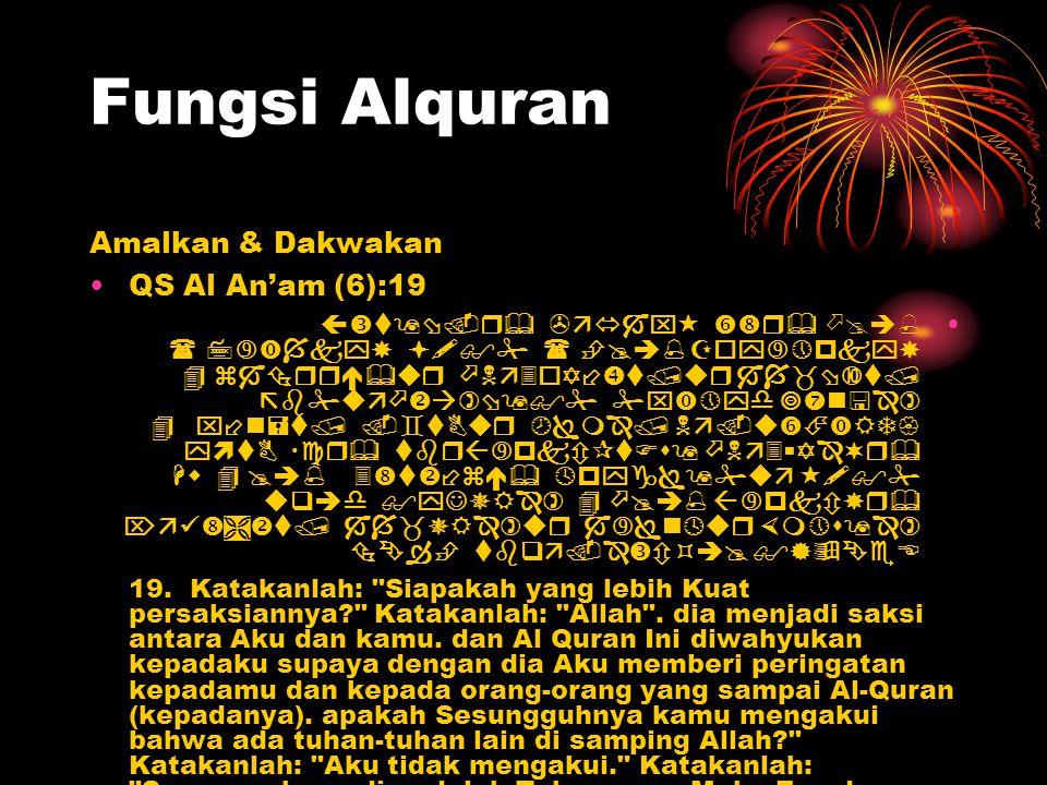 Fungsi Alquran Amalkan & Dakwakan QS Al An'am (6):19               