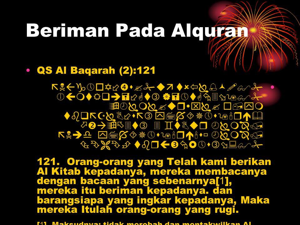 Beriman Pada Alquran QS Al Baqarah (2):121            