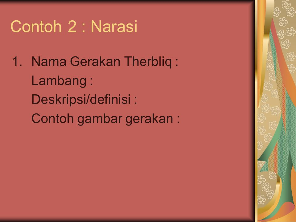 Contoh 2 : Narasi 1.Nama Gerakan Therbliq : Lambang : Deskripsi/definisi : Contoh gambar gerakan :