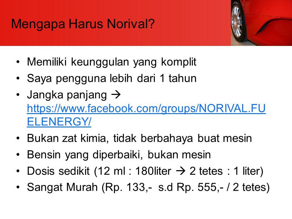 Mengapa Harus Norival? Memiliki keunggulan yang komplit Saya pengguna lebih dari 1 tahun Jangka panjang  https://www.facebook.com/groups/NORIVAL.FU E