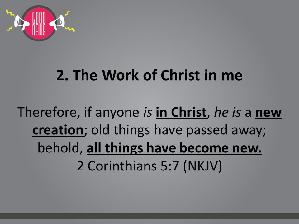 3.Faith This is accomplished from start to finish by faith.