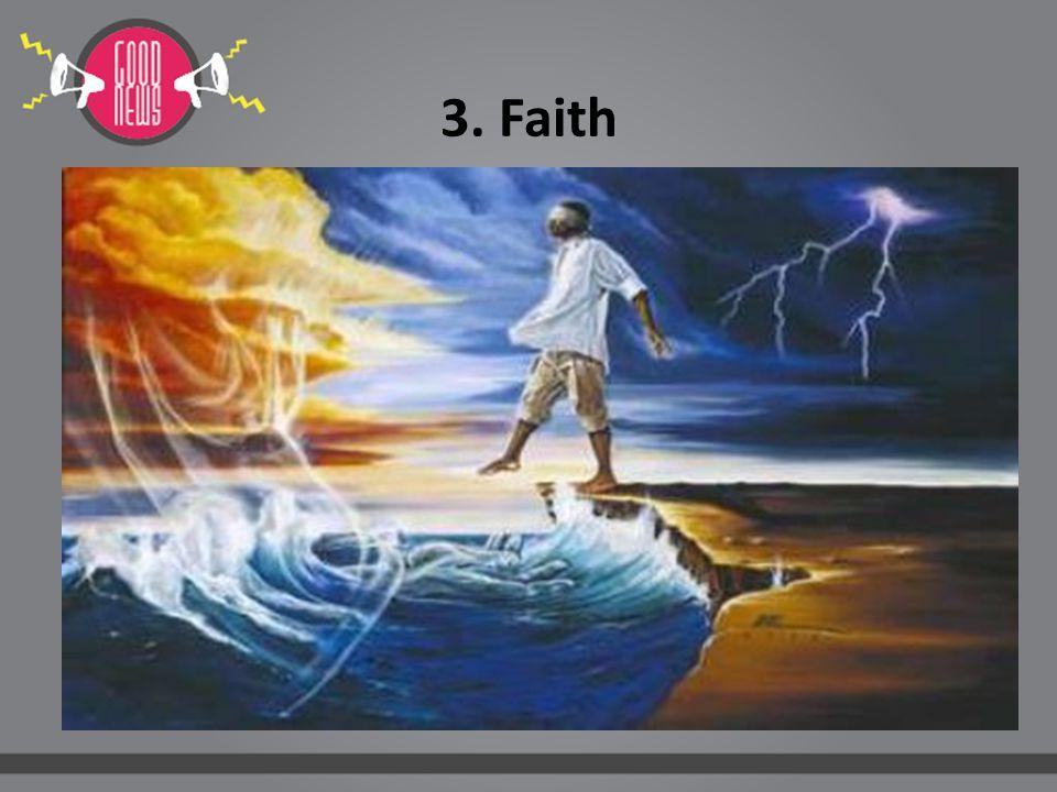 3. Faith