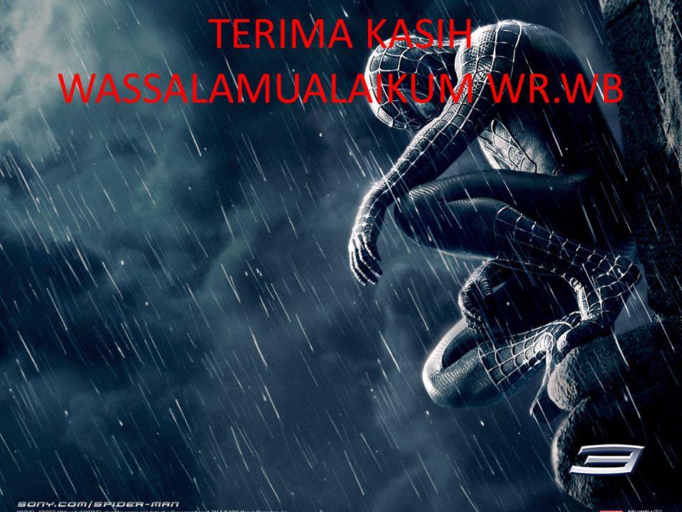 TERIMA KASIH WASSALAMUALAIKUM WR.WB