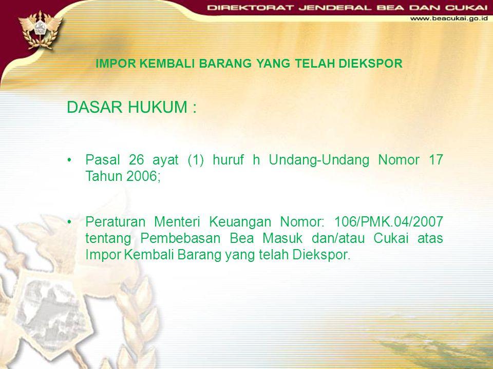 PMK Nomor 163/PMK.04/2007 Permohonan yang telah diajukan kepada Direktorat Jenderal Bea dan Cukai, diteruskan kepada Menteri Keuangan untuk menetapkan
