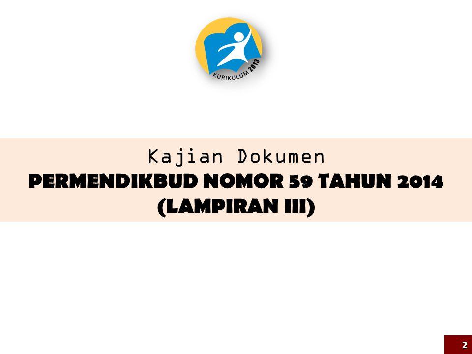 Kajian Dokumen PERMENDIKBUD NOMOR 59 TAHUN 2014 (LAMPIRAN III) 2