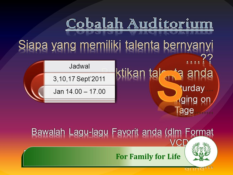 .……………..…………… For Family for Life Schedule 10,14,17 Sept 2011 21, 24 Sept 2011