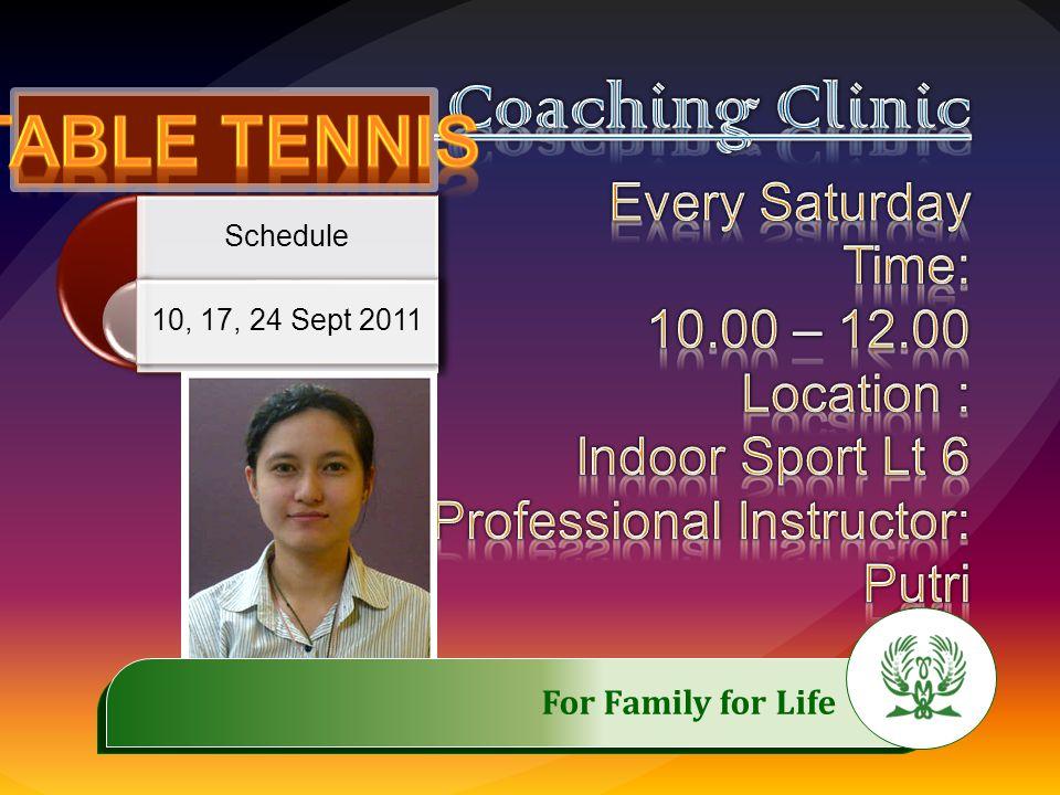 Jadwal 10, 17, 24 Sept 2011.……………..…………… For Family for Life