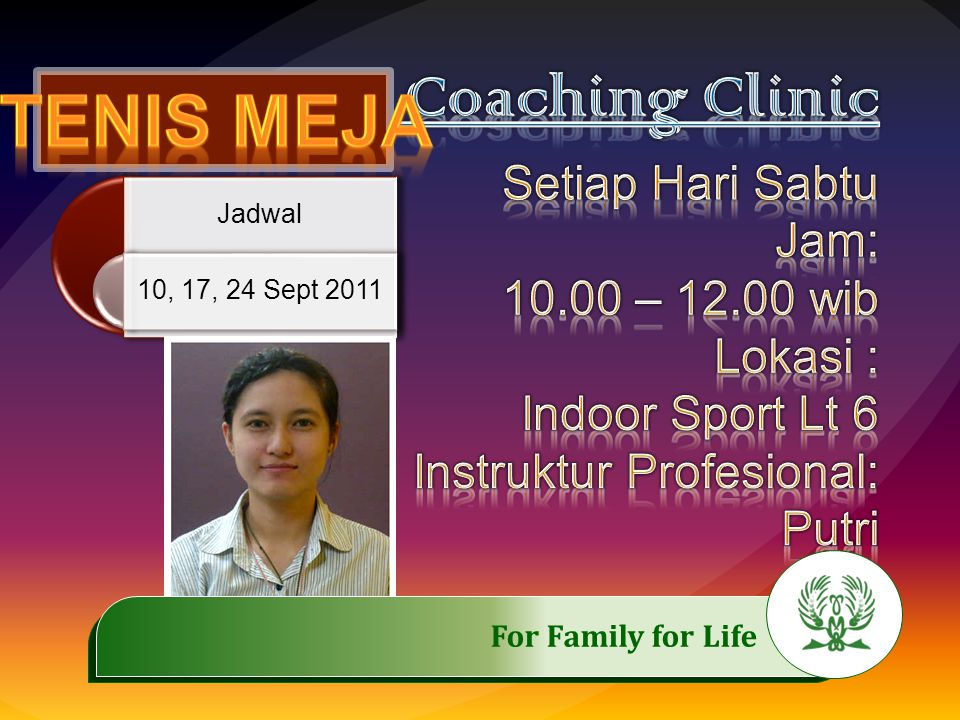 Saturday 10, 17,24 September 2011 Time: 10.00 Location: Aerobic Room 6 th floor