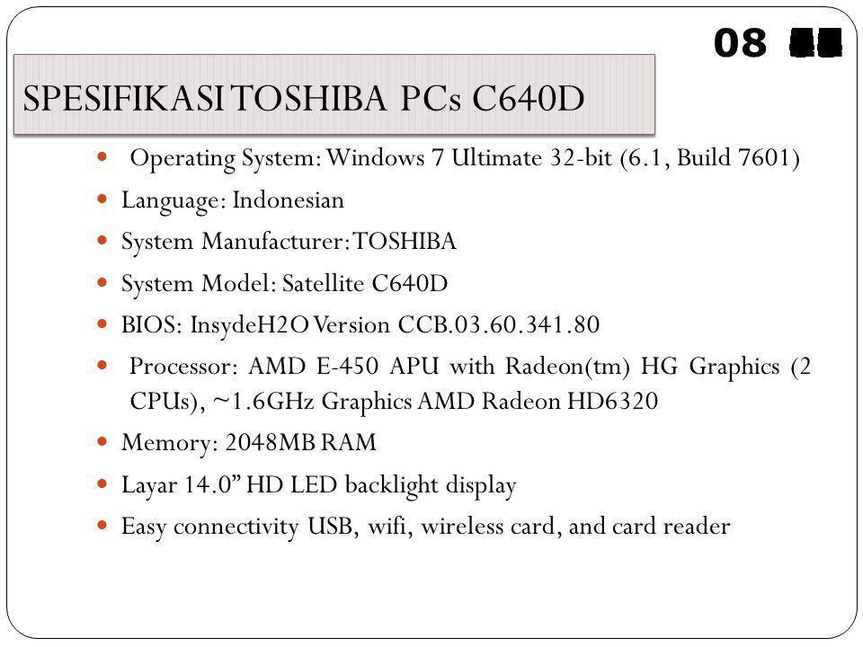 OLEH: Rensy, Juli, Fella, dan Meria TOSHIBA PCs C640D 09 595857565554535251504948474645444342414039383736353433323130292827262524232221201918171615141312111009080706050403020100