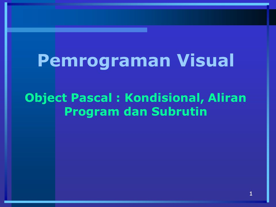 42 Kode Procedure Procedure TForm1.Tulis; begin ListBox1.Items.Add( ------------------ ); ListBox1.Items.Add( Pemrograman Visual ); ListBox1.Items.Add( ------------------ ); end; procedure TForm1.Button1Click(Sender: TObject); begin Tulis; end;