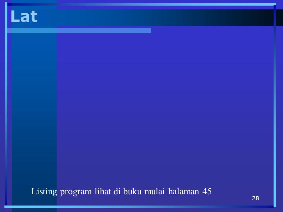 28 Lat Listing program lihat di buku mulai halaman 45