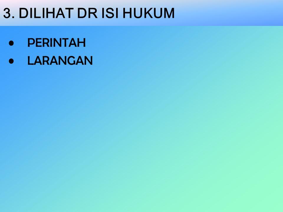 3. DILIHAT DR ISI HUKUM PERINTAH LARANGAN