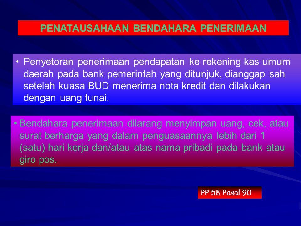 Penyetoran penerimaan pendapatan ke rekening kas umum daerah pada bank pemerintah yang ditunjuk, dianggap sah setelah kuasa BUD menerima nota kredit d