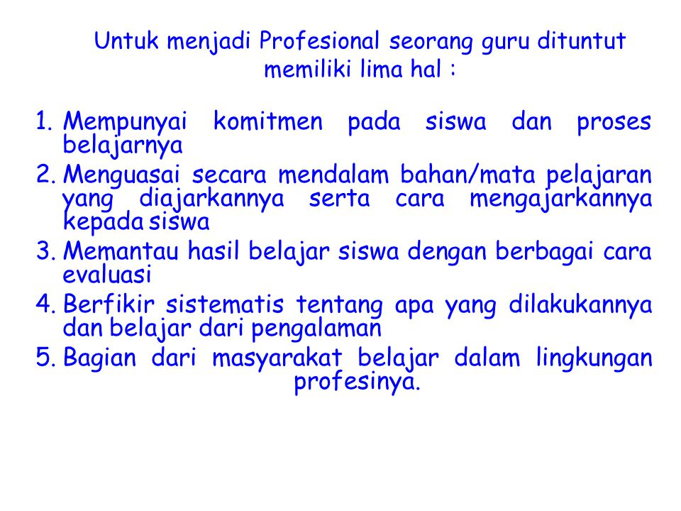 Apa alternatif program pembinaan kualitas guru shg menjadi jabatan profesional ?.
