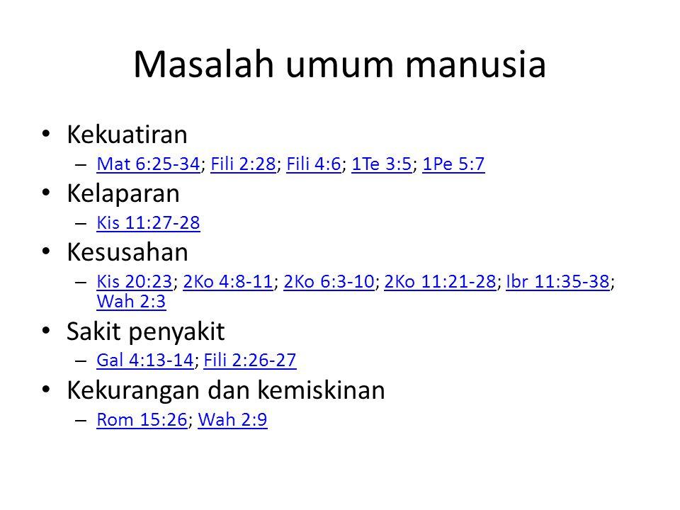 Masalah pribadi dan sosial dalam gereja Bermegah atas orang tertentu – 1Ko 3:18-22; 1Ko 4:6-7,18-21 1Ko 3:18-221Ko 4:6-7,18-21 Saling menghakimi – Rom 14:13 Rom 14:13 Masalah keluarga – Efe 6:1-4 Efe 6:1-4 Masalah perkawinan – 1Ko 7:10-16; 1Pe 3:1-6 1Ko 7:10-161Pe 3:1-6 Status masyarakat – Kaya dan miskin : Yak 2:1-9; Yak 5:1-6 Kaya dan miskin : Yak 2:1-9Yak 5:1-6 Perpecahan dan perselisihan diantara orang percaya – 1Ko 1:10-12; 1Ko 3:1-4; 1Ko 11:18 1Ko 1:10-121Ko 3:1-41Ko 11:18 Kemalasan – 2Te 3:11; 1Ti 5:13 2Te 3:111Ti 5:13 Konflik suku – Kis 11:2-3; Gal 2:11-14 Kis 11:2-3Gal 2:11-14