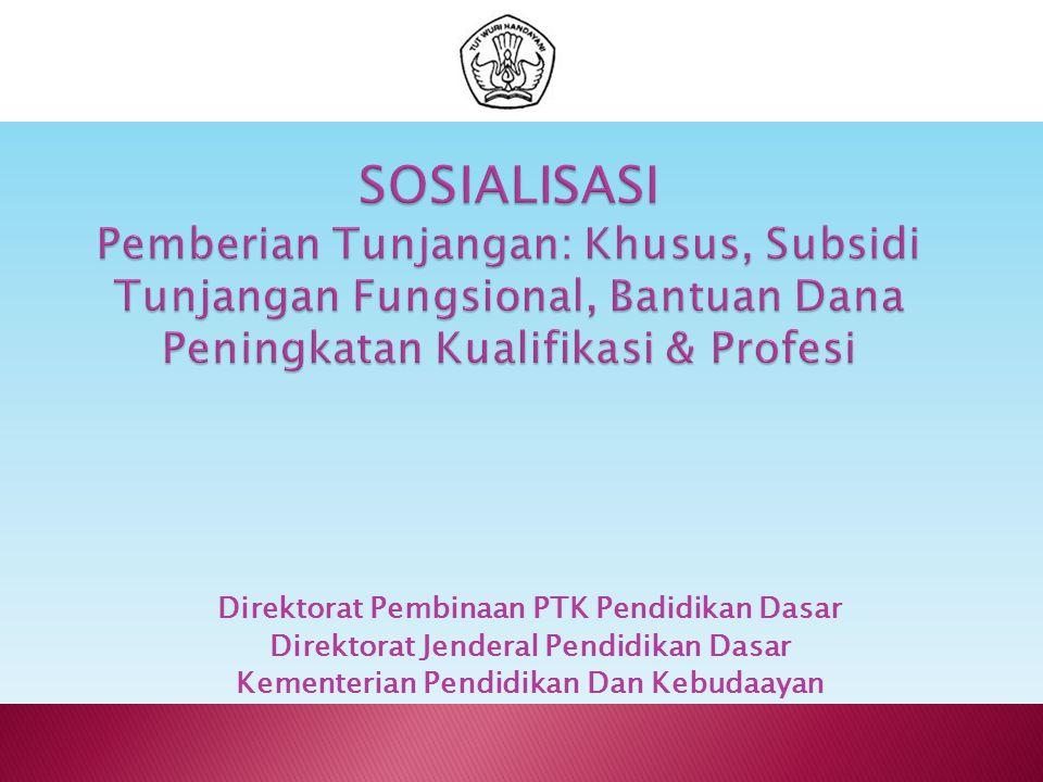 Direktorat Pembinaan PTK Pendidikan Dasar Direktorat Jenderal Pendidikan Dasar Kementerian Pendidikan Dan Kebudaayan