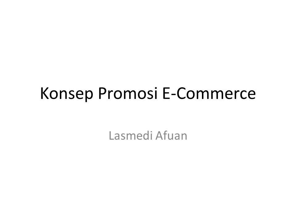 Konsep Promosi E-Commerce Lasmedi Afuan