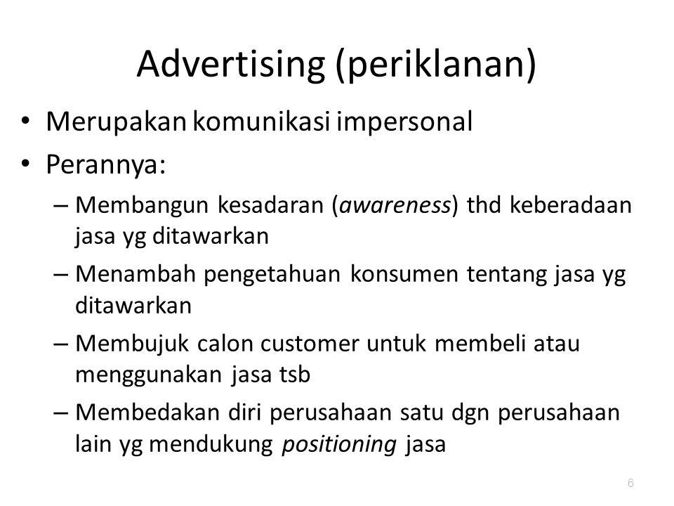 Informative advertising Persuasive advertising Reminder advertising Reinforcement advertising Pada dasarnya tujuan periklanan  komunikasi yg efektif dalam rangka mengubah sikap & perilaku konsumen 7 Tujuan periklanan