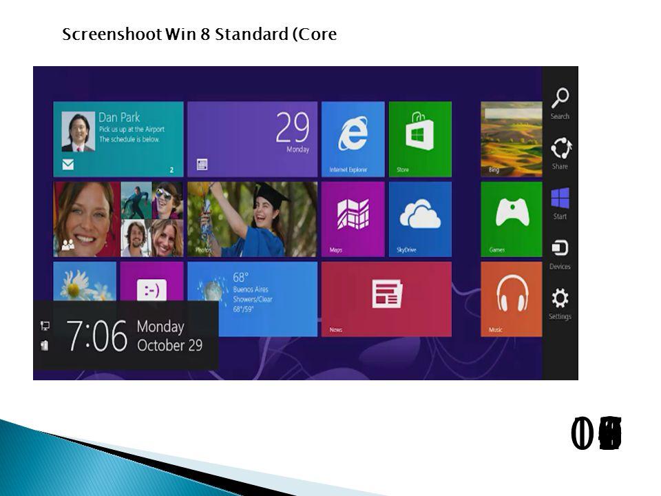 Screenshoot Win 8 Standard (Core 1098765432100