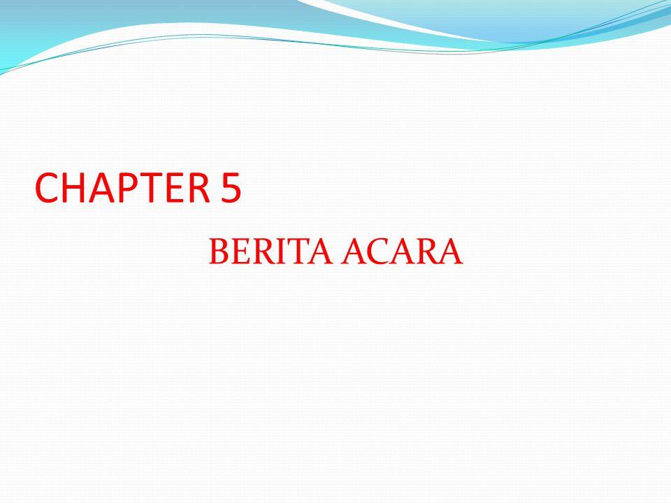 CHAPTER 5 BERITA ACARA