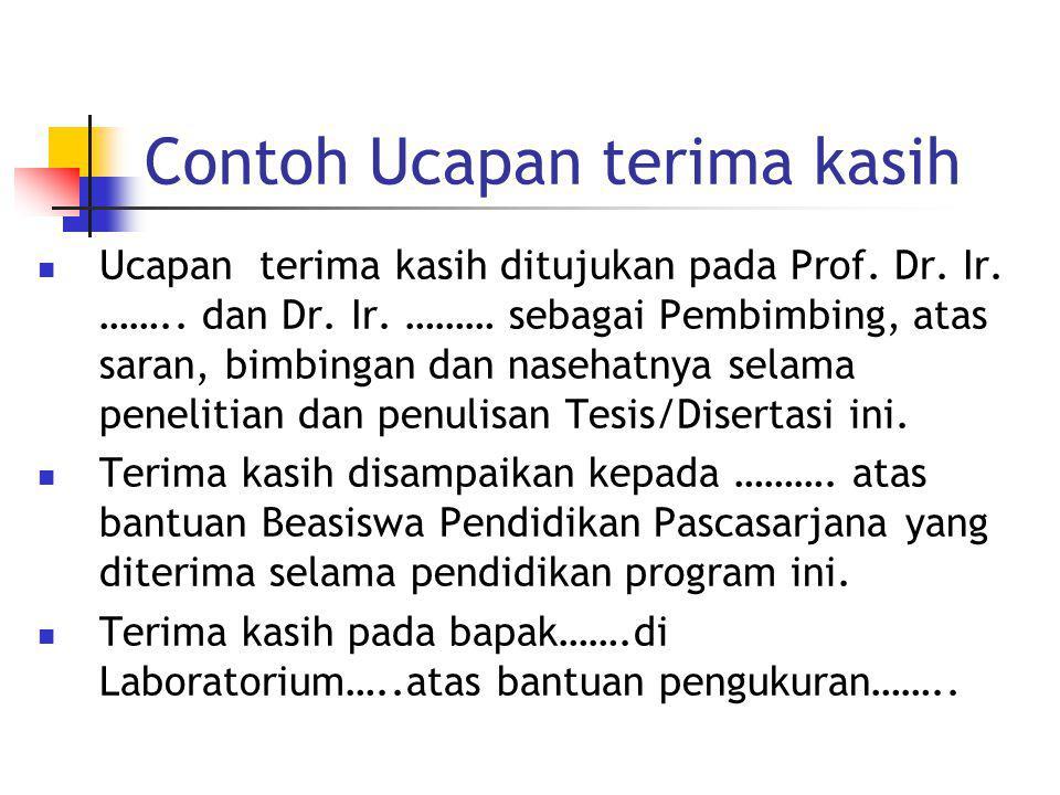 Contoh Ucapan terima kasih Ucapan terima kasih ditujukan pada Prof.