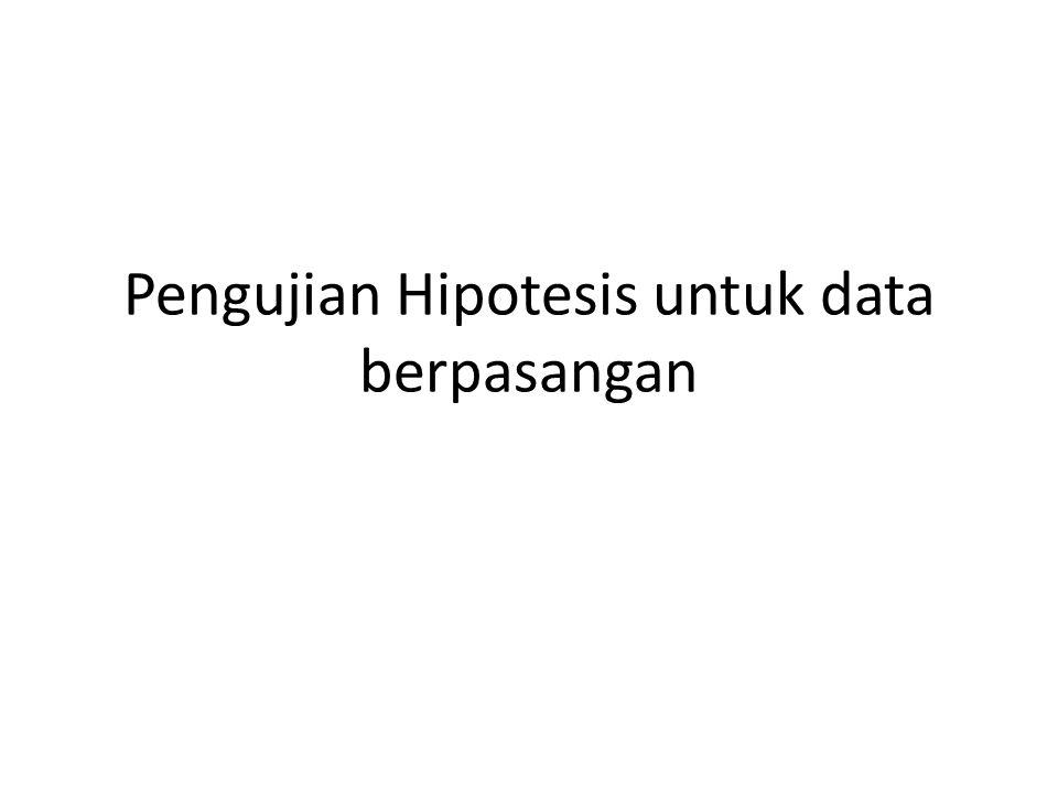 Pengujian Hipotesis untuk data berpasangan