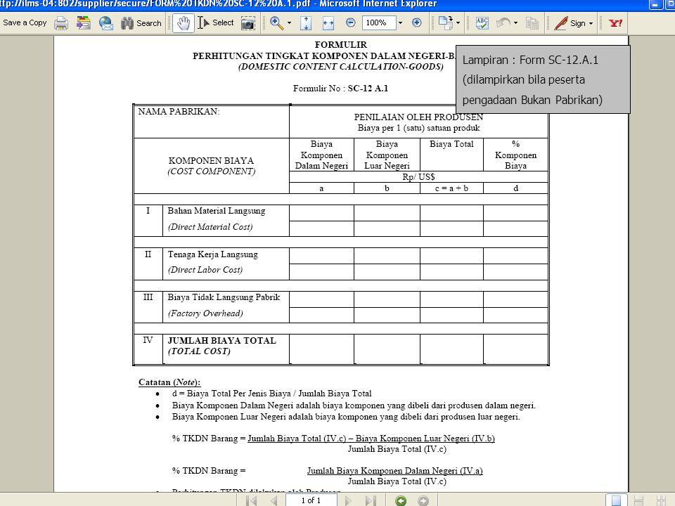 Lampiran : Form SC-12.A.1 (dilampirkan bila peserta pengadaan Bukan Pabrikan)