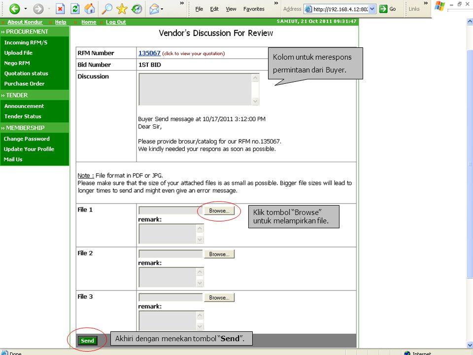 """Kolom untuk merespons permintaan dari Buyer. Klik tombol """"Browse"""" untuk melampirkan file. Akhiri dengan menekan tombol """"Send""""."""