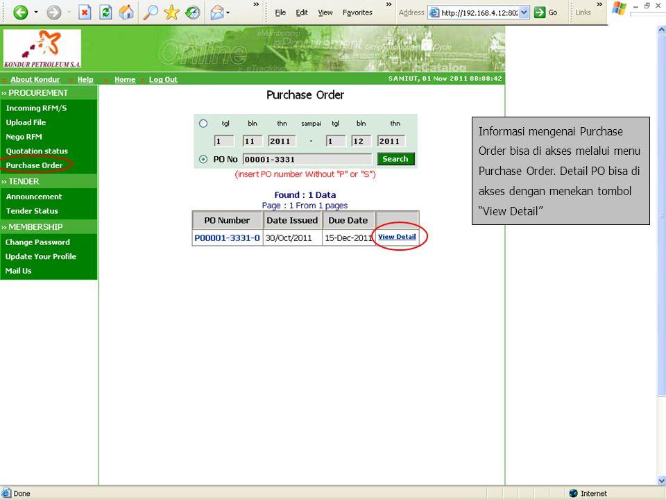 """Informasi mengenai Purchase Order bisa di akses melalui menu Purchase Order. Detail PO bisa di akses dengan menekan tombol """"View Detail"""""""