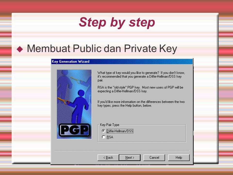 Step by step  Membuat Public dan Private Key