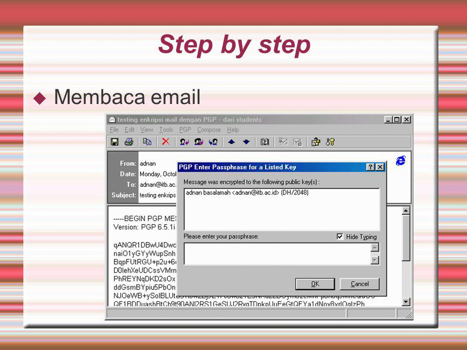 Step by step  Membaca email