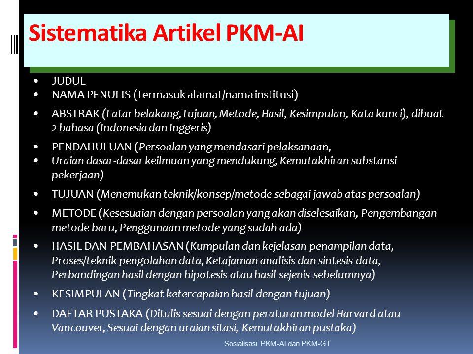 Sistematika Artikel PKM-AI JUDUL NAMA PENULIS (termasuk alamat/nama institusi) ABSTRAK (Latar belakang,Tujuan, Metode, Hasil, Kesimpulan, Kata kunci),