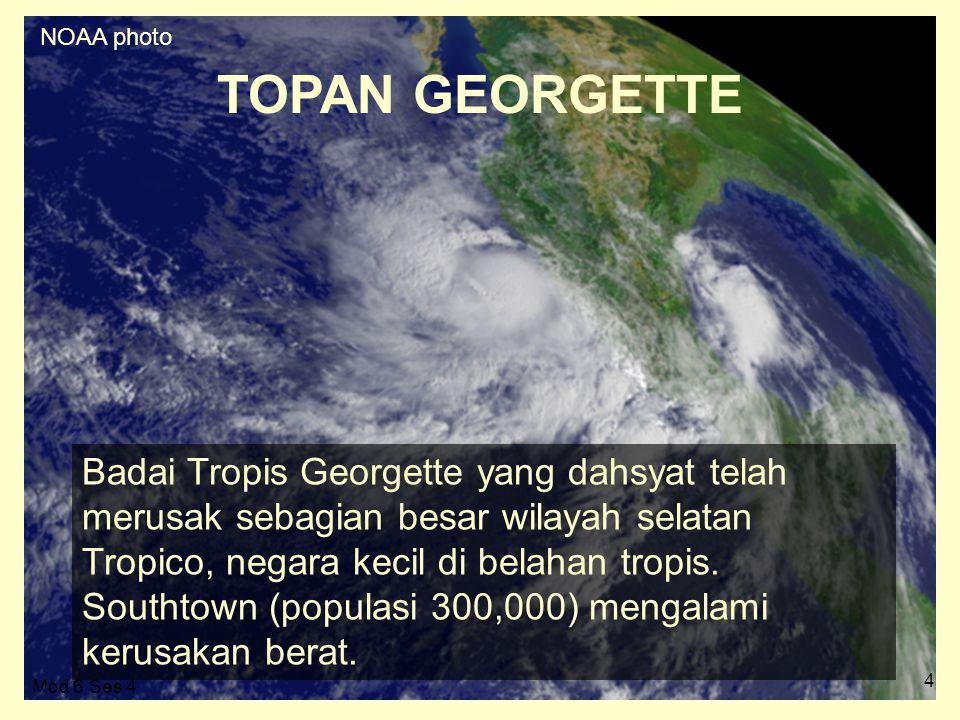 4 Badai Tropis Georgette yang dahsyat telah merusak sebagian besar wilayah selatan Tropico, negara kecil di belahan tropis.