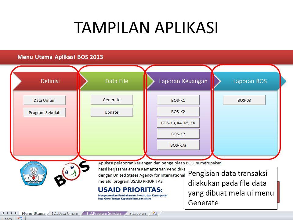 TAMPILAN APLIKASI Pengisian data transaksi dilakukan pada file data yang dibuat melalui menu Generate