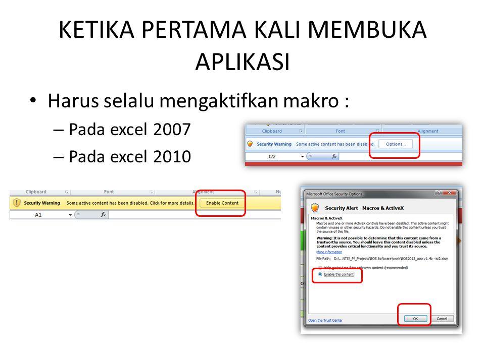 DATA TRANSAKSI  Satu file Aplikasi dan file data transaksi hanya untuk transaksi satu tahun anggaran saja.
