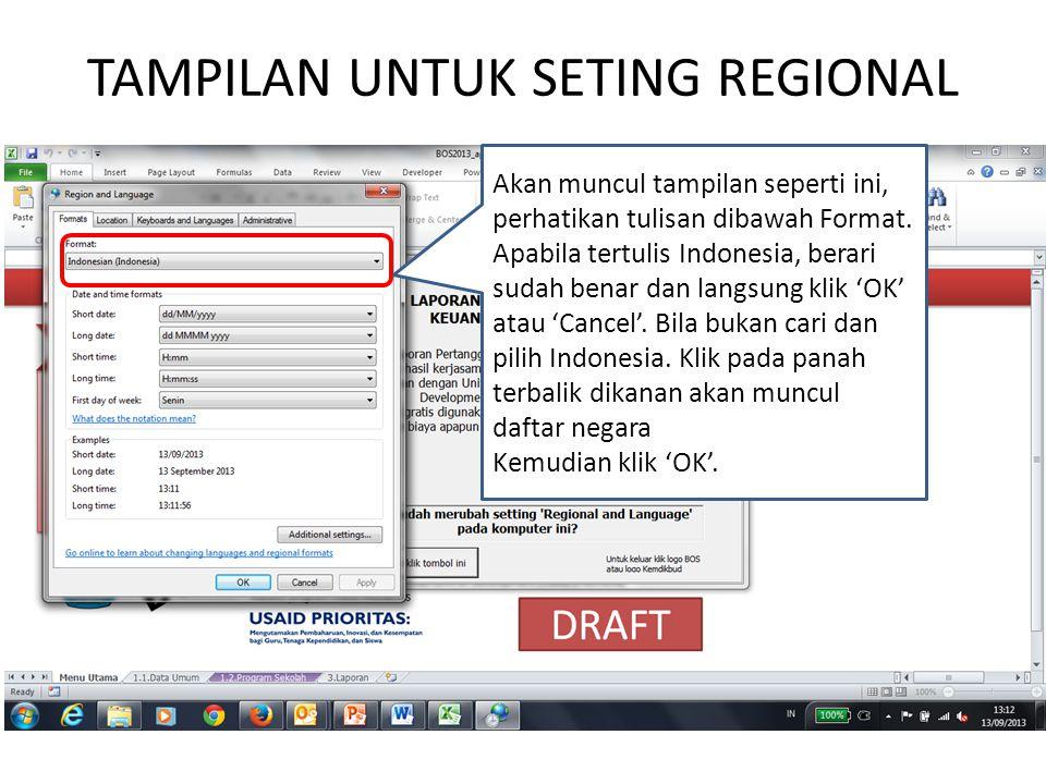TAMPILAN UNTUK SETING REGIONAL Akan muncul tampilan seperti ini, perhatikan tulisan dibawah Format.