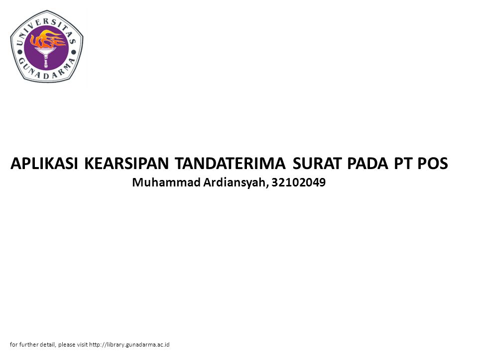 Abstrak ABSTRAKSI Muhammad Ardiansyah, 32102049 APLIKASI KEARSIPAN TANDATERIMA SURAT PADA PT POS INDONESIA(PERSERO) CABANG JALAN DAAN MOGOT RAYA DENGAN MENGGUNAKAN MICROSOFT VISUAL BASIC 6.0 DAN MICROSOFT ACCESS 2003.