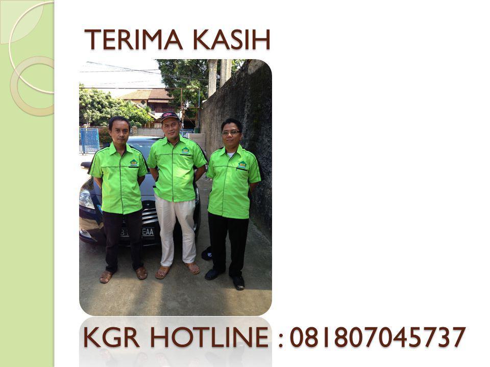 TERIMA KASIH KGR HOTLINE : 081807045737