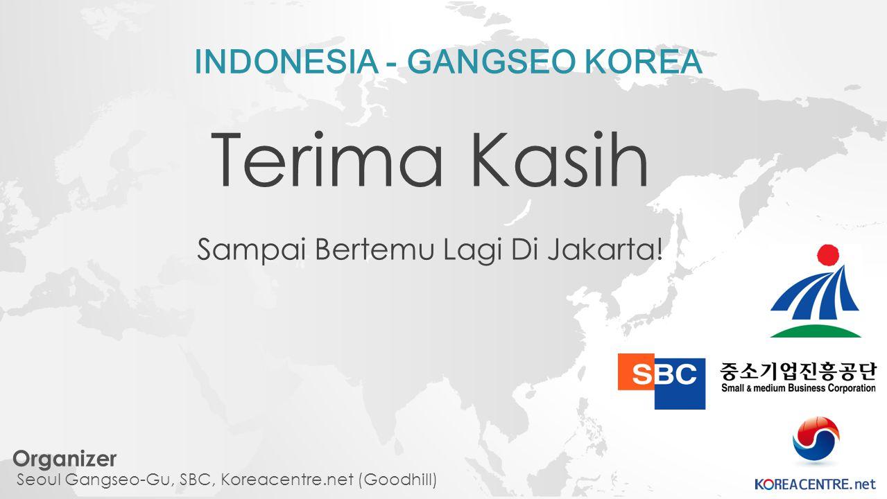 INDONESIA - GANGSEO KOREA Terima Kasih Sampai Bertemu Lagi Di Jakarta.