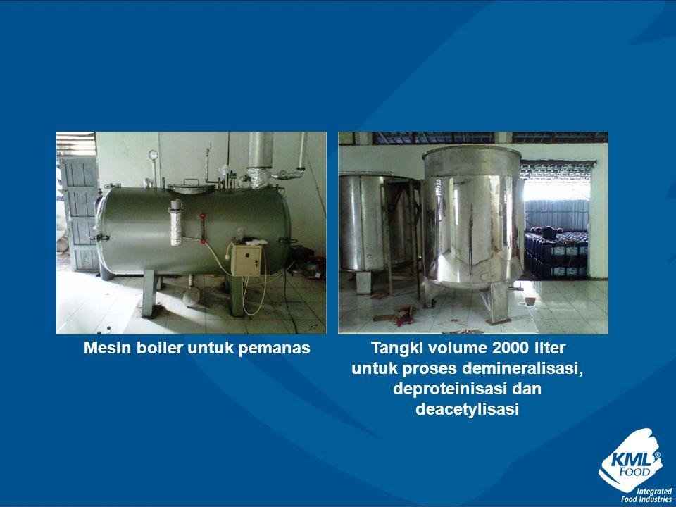 Mesin boiler untuk pemanasTangki volume 2000 liter untuk proses demineralisasi, deproteinisasi dan deacetylisasi